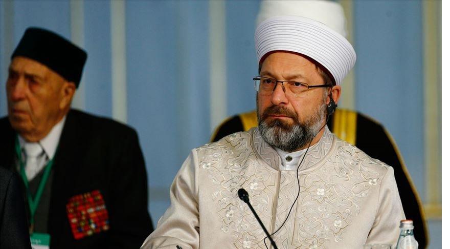 Diyanet İşleri Başkanı Erbaş: Terör İslam'ın değerlerini istismar ediyor