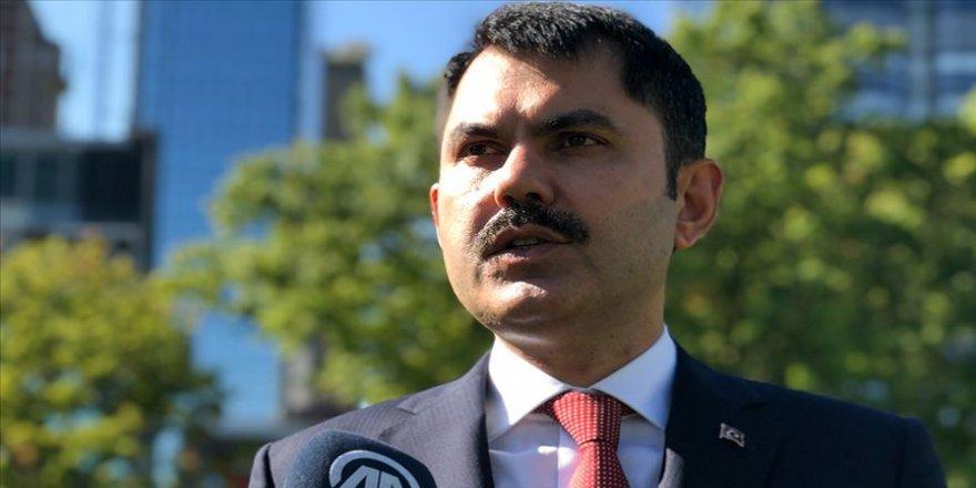 Çevre ve Şehircilik Bakanı Kurum: Doğal yapıya zarar veren, kaçak ne varsa hepsi kaldırılacak