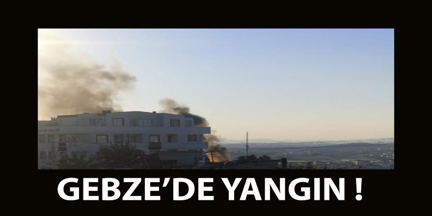 Gebze'de  yangın !