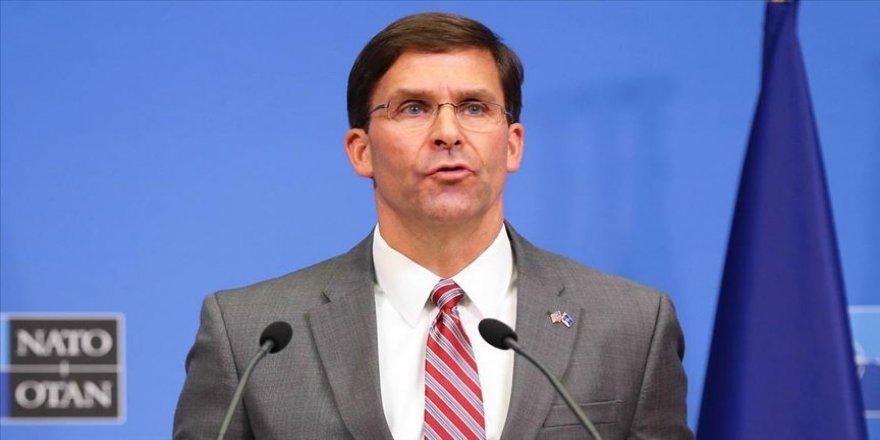 ABD Savunma Bakanı Esper: Bir NATO müttefiki ile savaşa girecek değiliz