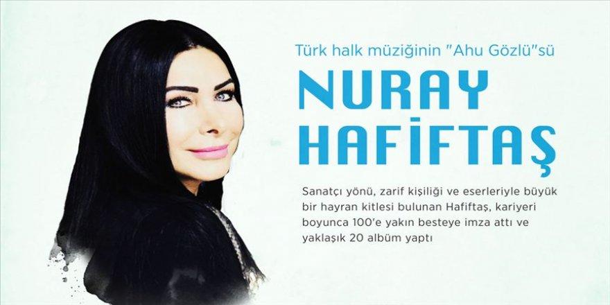 Türk halk müziğinin 'Ahu Gözlü'sü: Nuray Hafiftaş