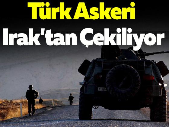 Türk Askeri Irak'tan Çekiliyor
