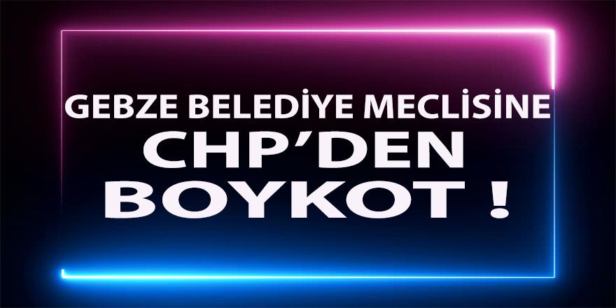 Gebze Belediye Meclisi'ne,CHP Gebze'den boykot