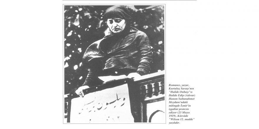 Anadolu Ajansının isim annesi: Halide Edip Adıvar