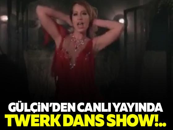Gülçin'den Canlı Yayında 'Twerk' Dansı
