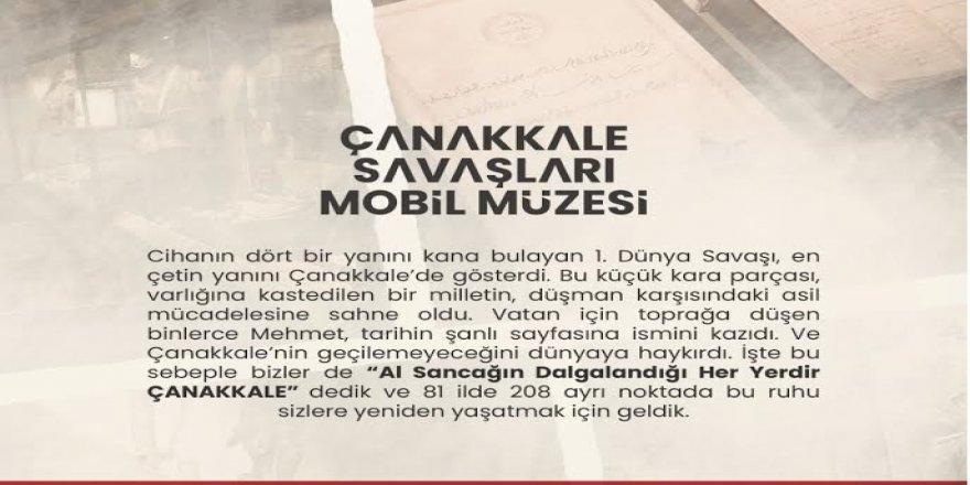 """""""Çanakkale Savaşları Mobil Müze"""" ziyaretine davet"""