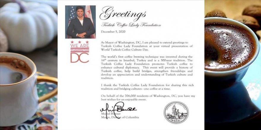 Washington Belediye Başkanı, 5 Aralık'ı 'Dünya Türk Kahvesi Günü' olarak tanıdığını ilan etti