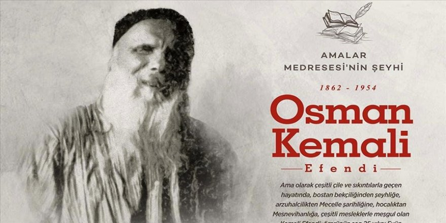 'Amalar Medresesi'nin şeyhi: Osman Kemali Efendi'