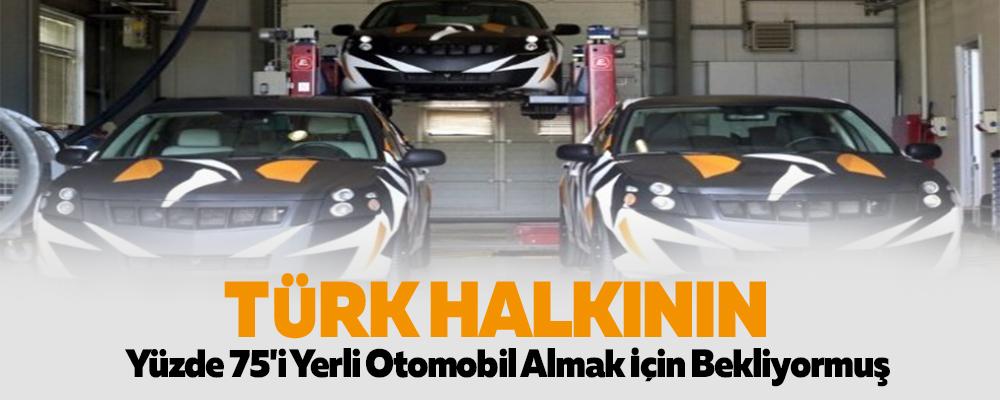 Türk Halkının Yüzde 75'i Yerli Otomobil Almak İçin Bekliyormuş