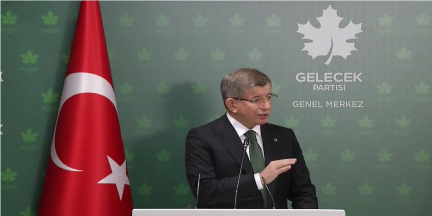 Davutoğlu:Kanal İstanbul'da bütün mesele rant, zenginliklerine zenginlik katmak!