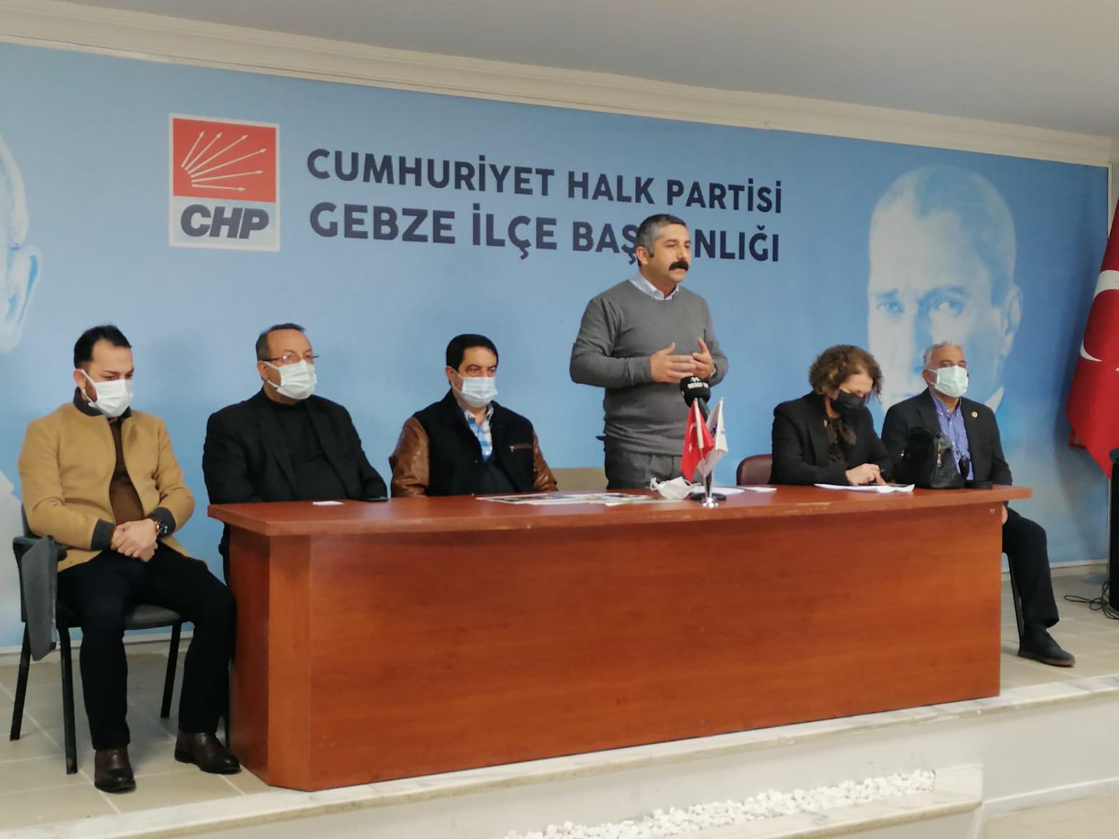 CHP Gebze İlçe Başkanı Gökhan Orhan basın toplantısı düzenledi