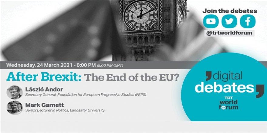 TRT World Forum Dijital Tartışmalar serisinde 'Brexit ve AB'nin Geleceği' ele alınacak