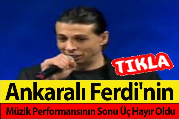 Ankaralı Ferdi'nin Müzik Performansı