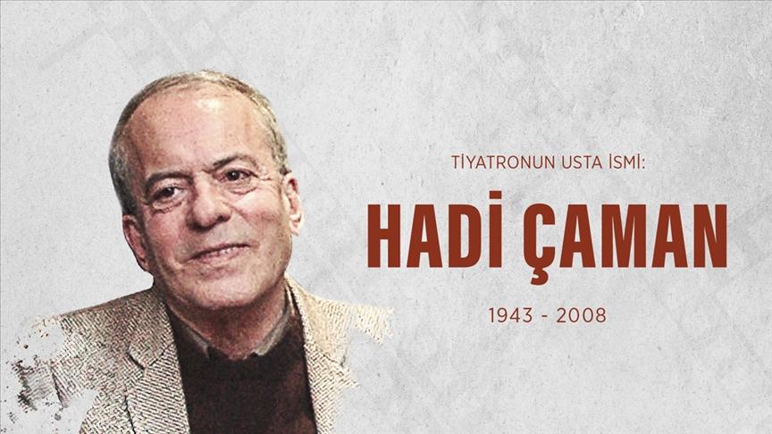 Türk tiyatrosunun hem oyuncusu hem eğitmeni: Hadi Çaman