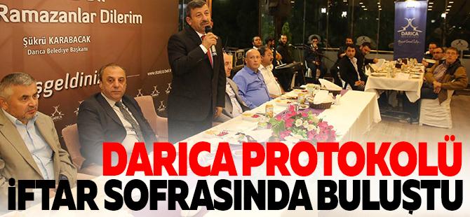 DARICA PROTOKOLÜ İFTAR SOFRASINDA BULUŞTU