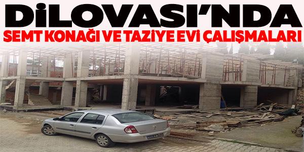 DİLOVASI'NDA SEMT KONAĞI VE TAZİYE EVİ ÇALIŞMALARI