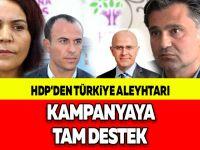 HDP'DEN TÜRKİYE ALEYHTARI KAMPANYAYA TAM DESTEK