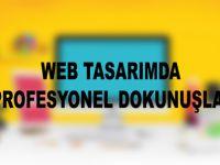 Web Tasarımda Profesyonel Dokunuşlar