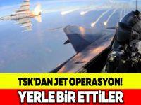 TSK'DAN JET OPERASYON! YERLE BİR ETTİLER