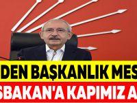 """CHP'DEN BAŞKANLIK MESAJI ! """"BAŞBAKAN'A KAPIMIZ AÇIK"""""""