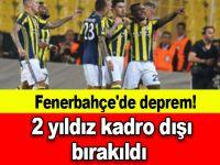 Fenerbahçe'de deprem! 2 yıldız kadro dışı bırakıldı