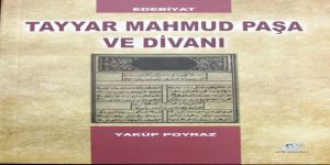 Tayyar Mahmud Paşa Divanı ilk kez yayınlandı