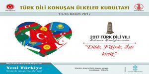 'Türk Dili Konuşan Ülkeler Kurultayı' Başladı