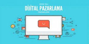 2018 yılına damgasını vuracak dijital pazarlama trendleri