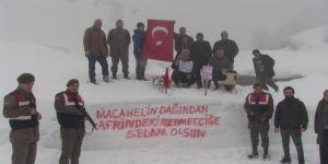 Bin 860 rakımlı Macahel zirvesinden Afrin'deki Mehmetçiklere anlamlı mesaj