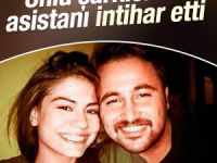 Selami Şahin'in asistanı intihar etti!
