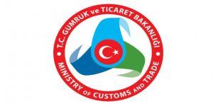 Gümrük ve Ticaret Bakanlığı uyardı