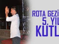 Rota Gezi Kulübü'nün 5. Yıl Kutlaması (VİDEO)