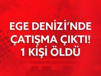 EGE DENİZİ'NDE ÇATIŞMA..!