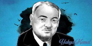 60 yıl sonra Yahya Kemal