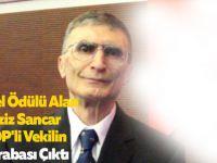 Nobel Ödülü Alan Aziz Sancar HDP'li Vekilin Akrabası Çıktı
