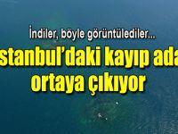 İstanbul'un kayıp adası gün yüzüne çıkarılıyor!