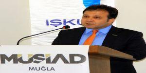 Müsiad Muğla Şube Başkanı Demir'den 'Seçim' Açıklaması