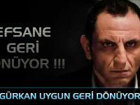 Gürkan Uygun Ekranlara Geri Dönüyor!