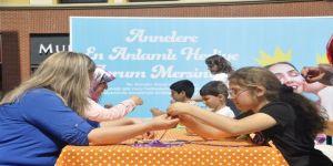 Annelerin Hediyeleri Forum Mersin'de Hazırlandı