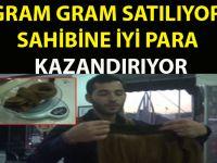 GRAM GRAM SATILIYOR,SAHİBİNE İYİ PARA KAZANDIRIYOR
