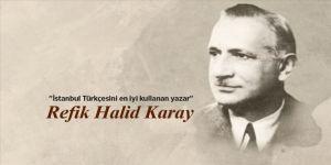 İstanbul Türkçesini en iyi kullanan yazar: Refik Halid Karay