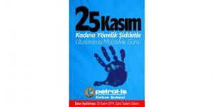 Petrol-iş sendikası Gebze Şubesi Kadına yönelik şiddet ile ilgili basın açıklaması yapacak
