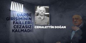 Darbecilere takviye asker gönderen general Cemalettin Doğan'a ağırlaştırılmış müebbet hapis cezası