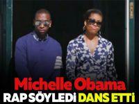 Michelle Obama rap söyledi dans etti