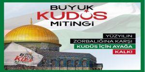 Saadet Partisi Büyük Kudüs Mitingi Düzenliyor