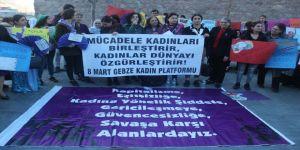 Gebze Kadın Platformu 8 Mart'ta yine alanlarda