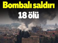 Bombalı saldırı: 18 ölü
