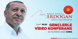 Cumhurbaşkanı Erdoğan, video konferans yöntemiyle gençlerle buluşacak