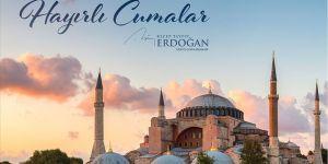 Cumhurbaşkanı Erdoğan'dan Ayasofya-i Kebir Cami-i Şerifi fotoğraflı cuma mesajı
