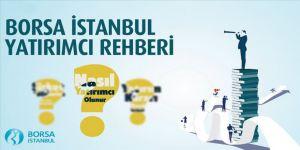Borsa İstanbul'dan finansal okuryazarlığı artırmak için 'Yatırımcı Rehberi'